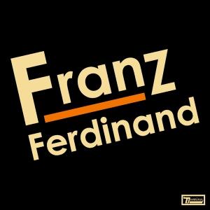 FranzFerdinand_2004_Album