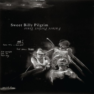 SweetBillyPilgrim_2010_Single