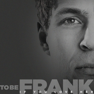 ToBeFrank_2013_Single